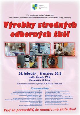 odbor školstva a športu Úradu Žilinského samosprávneho kraja organizuje 6.  ročník Výstavy výrobkov stredných odborných škôl v zriaďovateľskej  pôsobnosti ... 33db38a573a